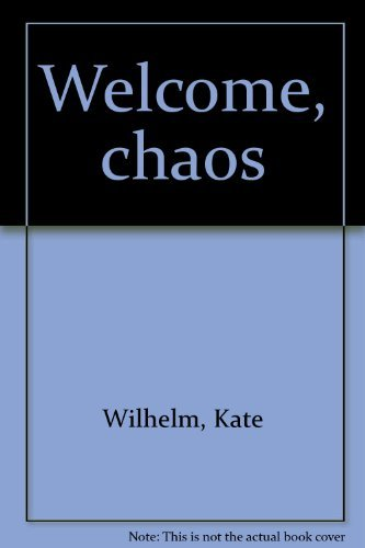 9780893407780: Welcome, chaos