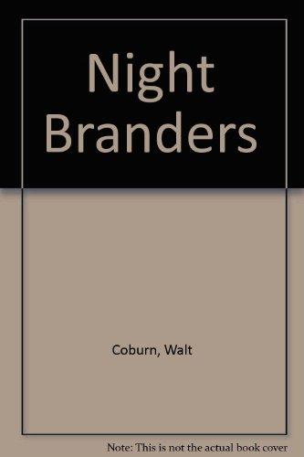 Night Branders by Walt Coburn (1985, Paperback,: Walt Coburn