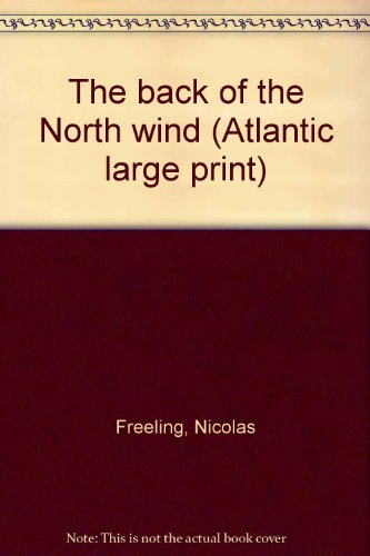 9780893408152: The back of the North wind (Atlantic large print)