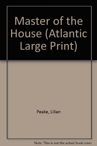 9780893408251: Master of the House (Atlantic Large Print)