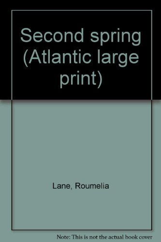 9780893408367: Second spring (Atlantic large print)