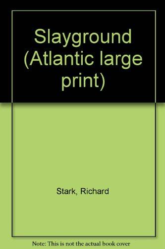 9780893408602: Slayground (Atlantic large print)