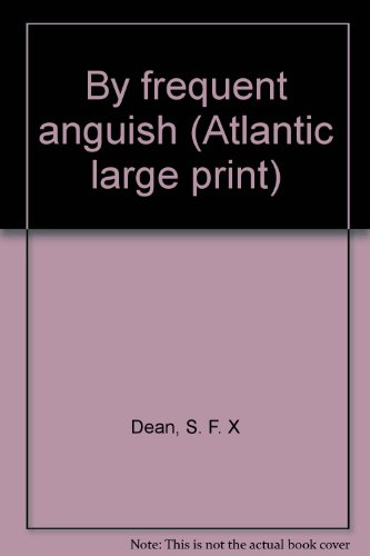 9780893408688: By frequent anguish (Atlantic large print)