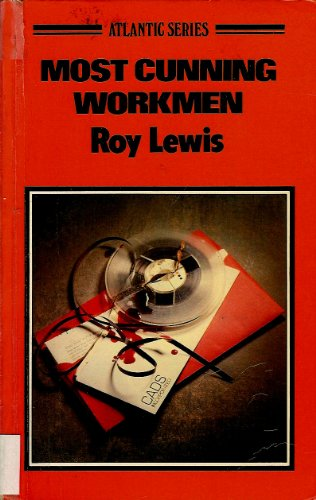 9780893409661: Most Cunning Workmen (Atlantic Series)