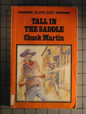 Tall in the Saddle (Atlantic Large Print: Martin, Chuck