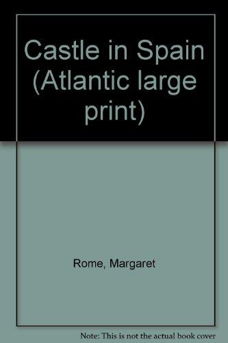 9780893409739: Castle in Spain (Atlantic large print)