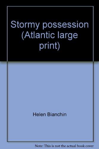 9780893409760: Stormy possession (Atlantic large print)