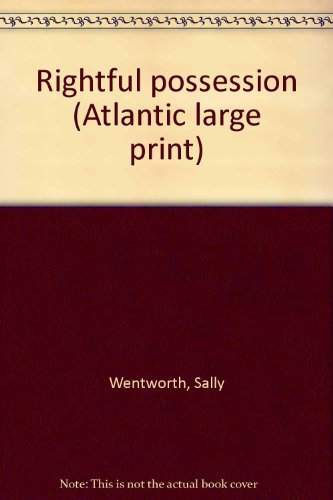 9780893409784: Rightful possession (Atlantic large print)