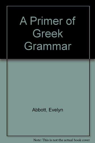 9780893416263: A Primer of Greek Grammar