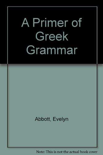 9780893416263: A Primer of Greek Grammar