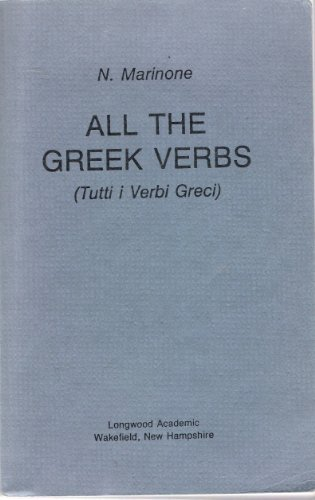 9780893416294: All the Greek Verbs (Tutti i verbi greci)