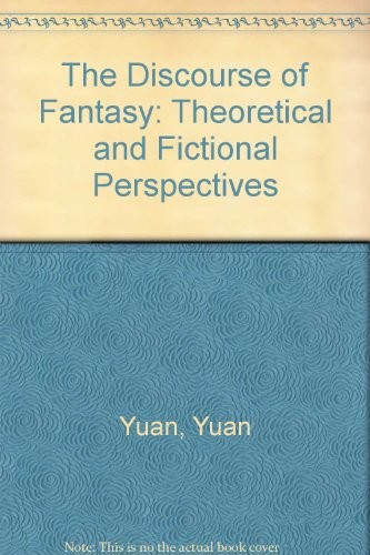 9780893417383: The Discourse of Fantasy: Theoretical and Fictional Perspectives