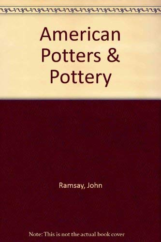 9780893440060: American Potters & Pottery