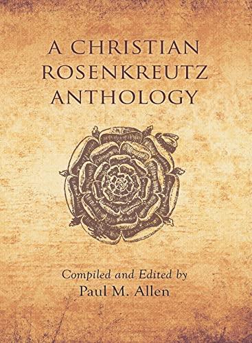 9780893450090: A Christian Rosenkreutz Anthology