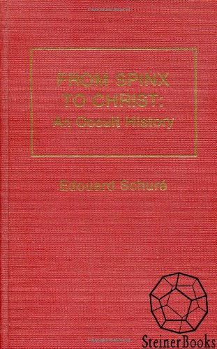 9780893450113: From Sphinx to Christ: An Occult History