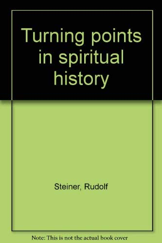 9780893450489: Turning points in spiritual history [Hardcover] by Steiner, Rudolf