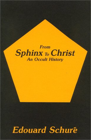 9780893452049: From Sphinx to Christ: An Occult History