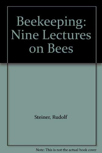 9780893452469: Beekeeping: Nine Lectures on Bees