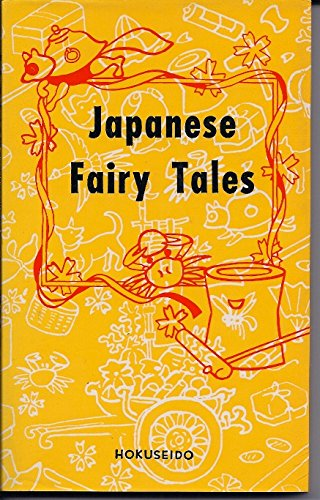 Japanese Fairy Tales by Sazanami Iwaya 1938: Sazanami Iwaya