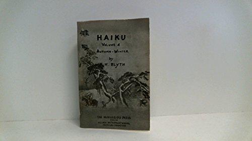 Haiku Volume 4 Autumn-Winter: Blyth, R. H.