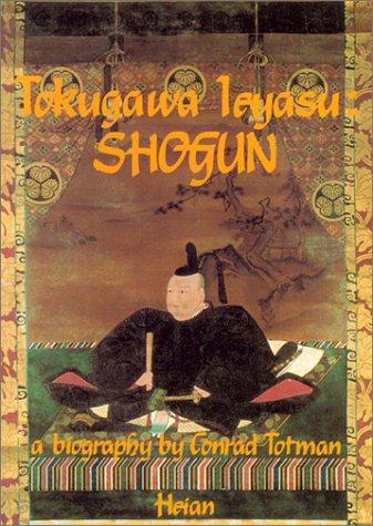 9780893462109: Tokugawa Ieyasu: Shogun