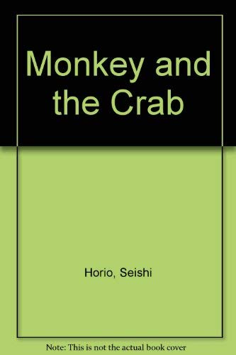 Monkey and the Crab (Japanese Fairy Tales: Horio, Seishi