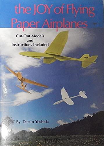 Joy Of Flying Paper Airplanes: Tatsuo Yoshida