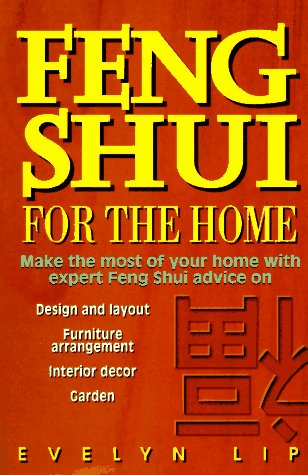 Feng Shui for the Home: Lip, Evelyn