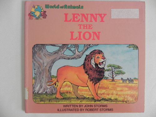 9780893467999: Lenny the Lion (World of Animals)