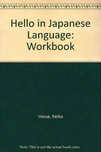 9780893468040: Hello in Japanese Workbook (Hello in Japanese Workbook, 3) (Japanese Edition)