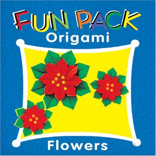 9780893468323: Fun Pack Origami: Flowers