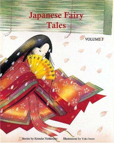 Japanese Fairy Tales Vol. 3 (Japanese Fairy: Keisuke Nishimoto, Yoko