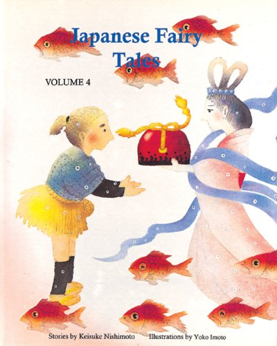 9780893469306: Japanese Fairy Tales Vol. 4 (Japanese Fairy Tales (Numbered))