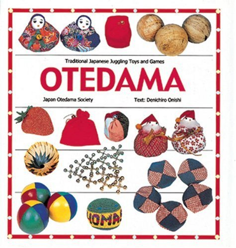 9780893469368: Otedama: Traditional Japanese Juggling Toys and Games