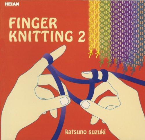 9780893469405: Finger Knitting 2 (Vol 2)