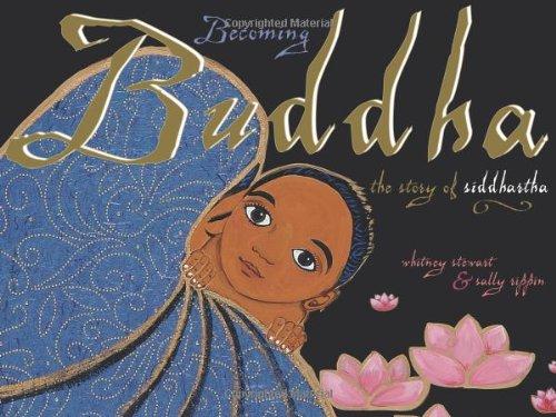 9780893469566: Becoming Buddha: The Story of Siddhartha