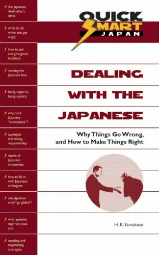9780893469818: Dealing With the Japanese: Why Things Go Wrong, and How to Make Things Right