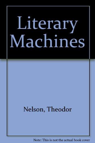 9780893470524: Literary Machines