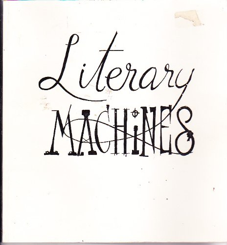 9780893470555: Literary Machines