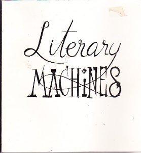 9780893470562: Literary Machines