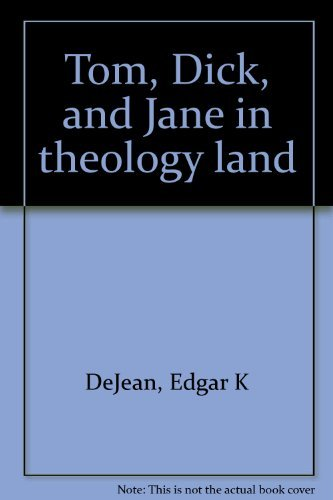 9780893530105: Tom, Dick, and Jane in theology land