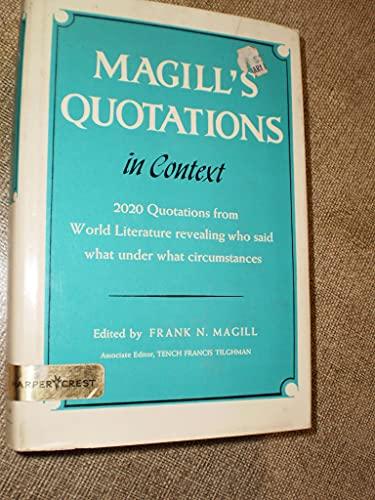 MAGILL'S QUOTATIONS IN CONTEXT - VOL. I: Magill, Frank N.