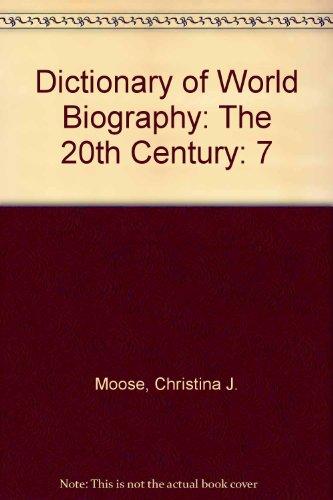 Dictionary of World Biography: The 20th Century: Christina J. Moose