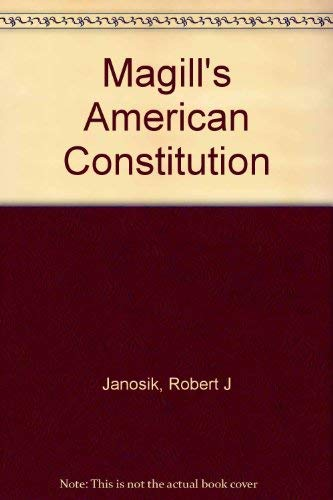 The American Constitution: An Annotated Bibliography: Janosik, Robert J.