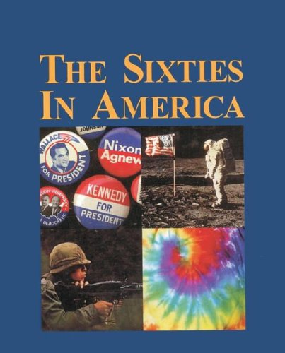 The Sixties in America (3 Volumes)