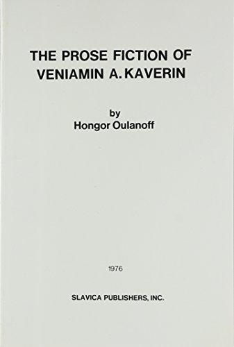 Prose Fiction of Veniamin Kaverin: Hongor Oulanoff