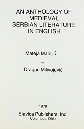 9780893570552: Anthology of Medieval Serbian Literature in English (English and Old Slavonic Edition)
