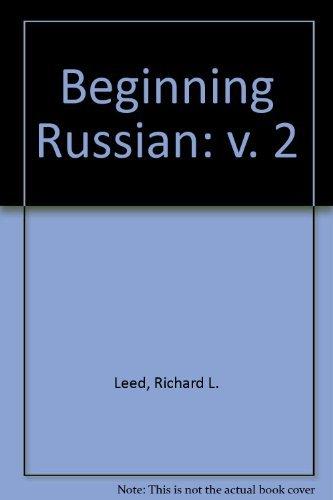 Beginning Russian: v. 2 (0893570788) by Leed, Richard L.; etc.