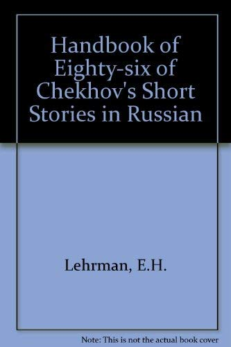 A Handbook to Eighty-Six of Chekhov's Stories in Russian