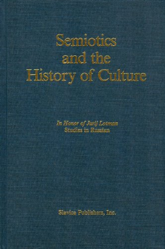 9780893571955: Semiotics and the History of Culture in Honor of Jurij Lotman: Studies in Russian